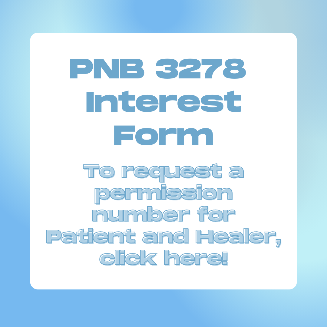 PNB 3278; to request a permission number for Patient and healer, click here!